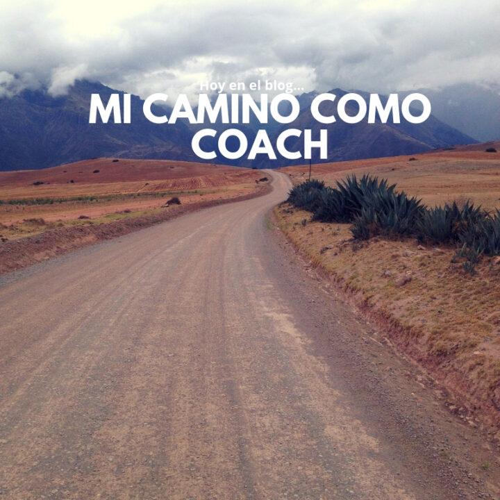 Mi camino como Coach