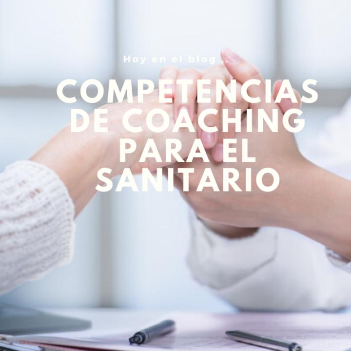 Competencias de Coaching para el Profesional Sanitario