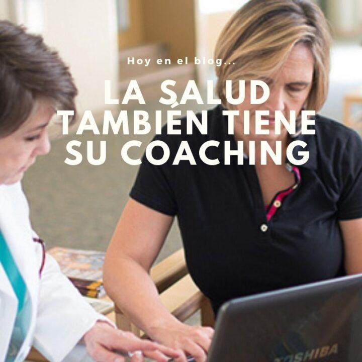 La salud también tiene su coaching